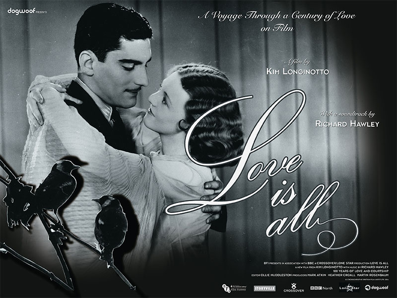Love Is All Film